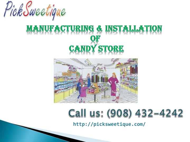 manufacturing installation of candy store n.