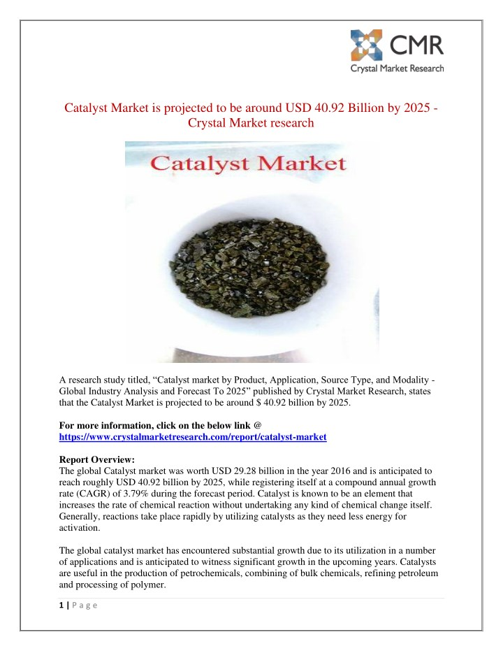 catalyst market is projected to be around n.