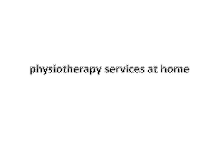physiotherapy services at home n.