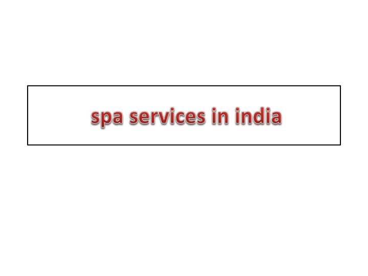 spa services in india n.