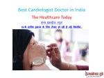 best cardiologist doctor in india 3