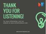 thank you for listening for more information
