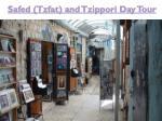 safed tzfat and tzippori day tour
