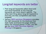 long tail keywords are better