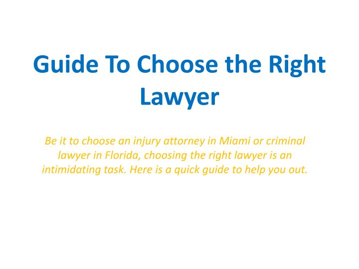 guide to choose the right lawyer n.