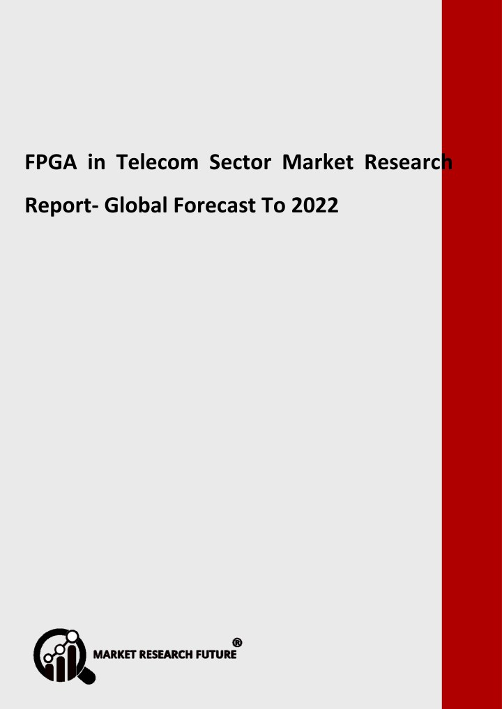fpga in telecom sector market research report n.