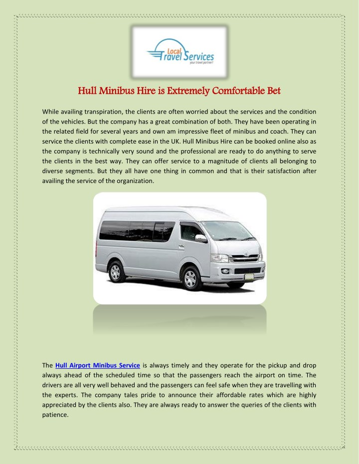 hull minibus hire is extremely comfortable bet n.