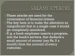 salami attacks