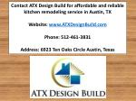 contact atx design build for affordable
