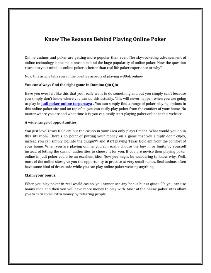 know the reasons behind playing online poker n.