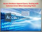 access database append query dealing with common