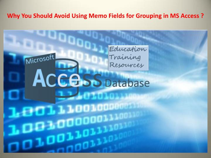 why you should avoid using memo fields n.