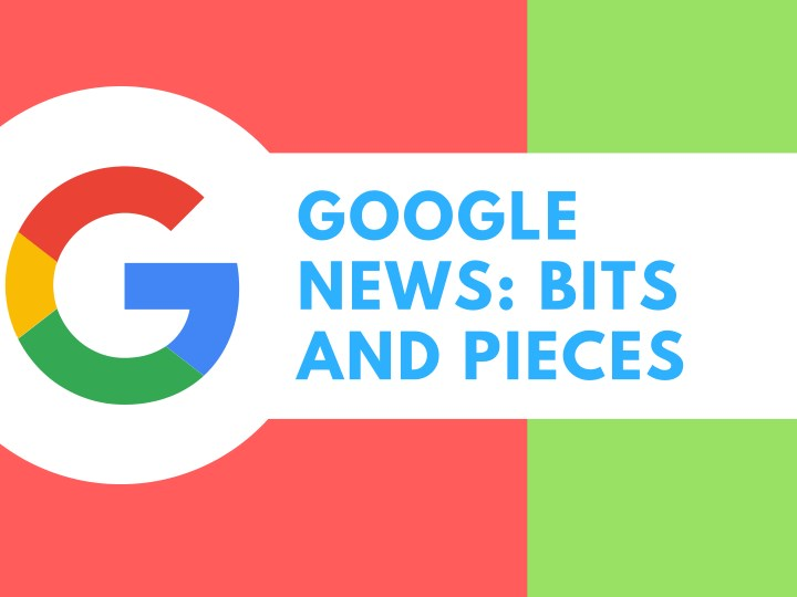 google news bits and pieces n.