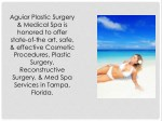 aguiar plastic surgery medical spa is honored