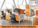 determine the style you re looking for