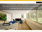 do you have router at home but remote