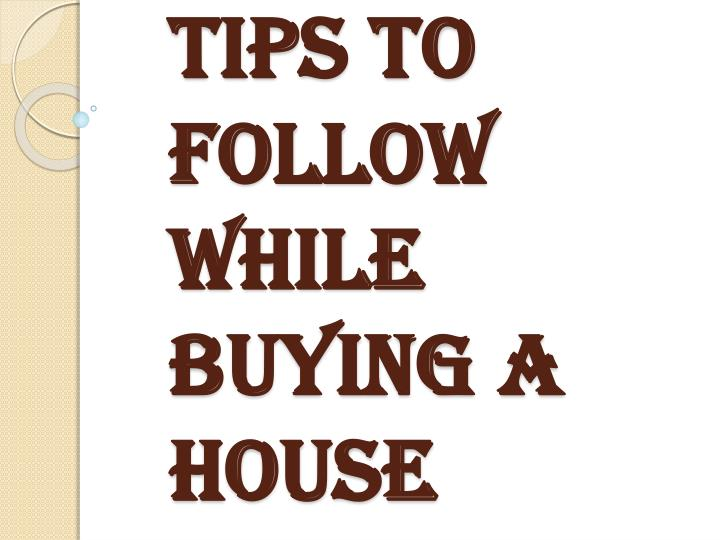 tips to follow while buying a house n.