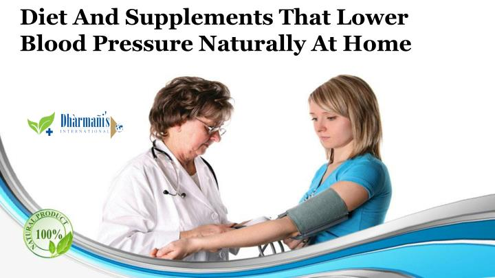 diet and supplements that lower blood pressure n.
