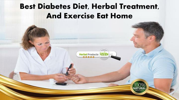 best diabetes diet herbal treatment and exercise n.