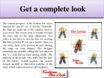 get a complete look