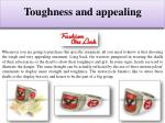 toughness and appealing