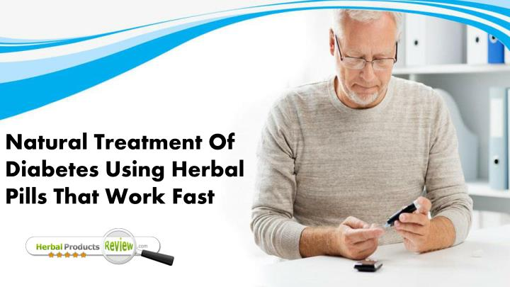 natural treatment of diabetes using herbal pills n.
