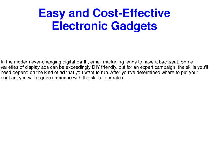 easy and cost effective electronic gadgets n.