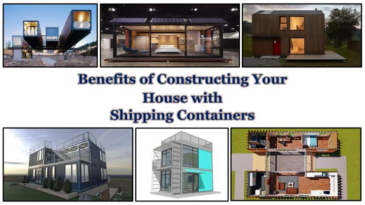benefits of constructing your house with n.