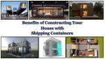 benefits of constructing your house with