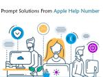 prompt solutions from apple help number