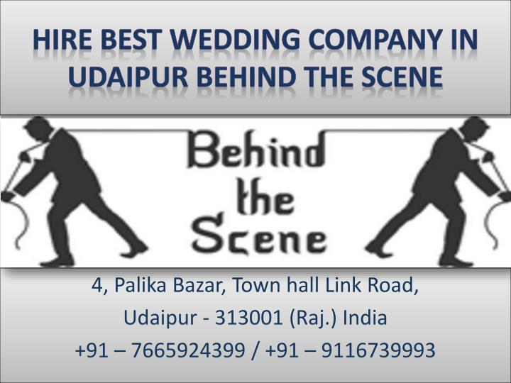 hire best wedding company in udaipur behind the scene n.