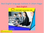 best english language institute in uttam nagar