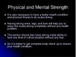 physical and mental strength