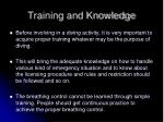 training and knowledge