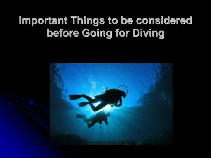 important things to be considered before going for diving n.