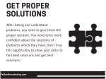 get proper solutions
