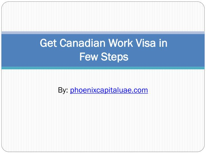 get canadian work visa in few steps n.