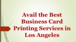 avail the best business card printing services