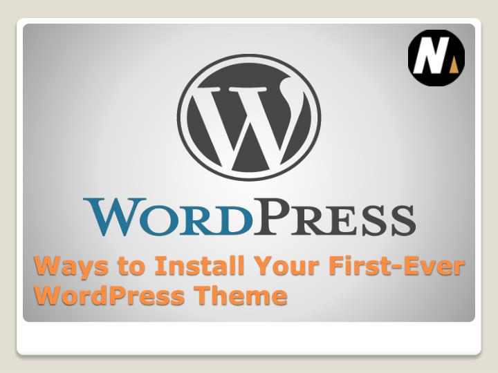 ways to install your first ever wordpress theme n.