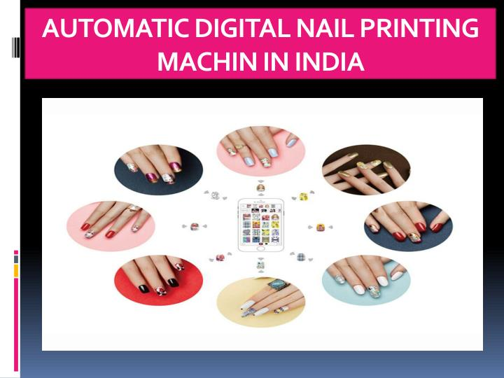 automatic digital nail printing machin in india n.