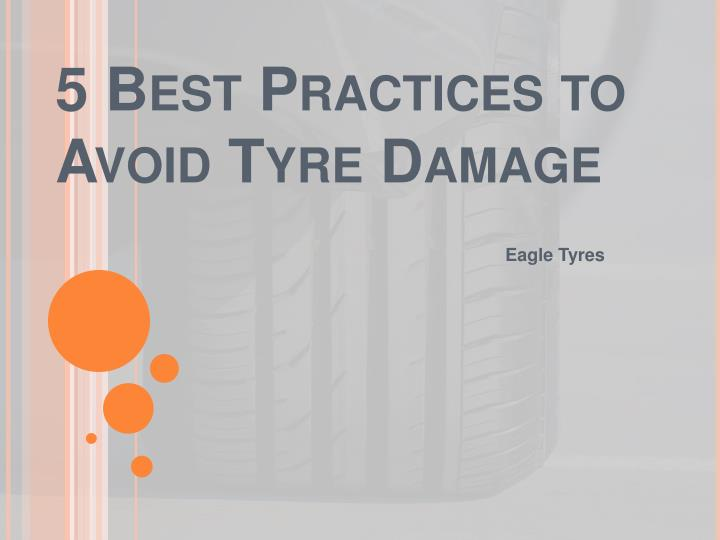 5 best practices to avoid tyre damage n.