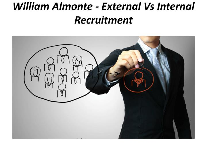 william almonte external vs internal recruitment n.