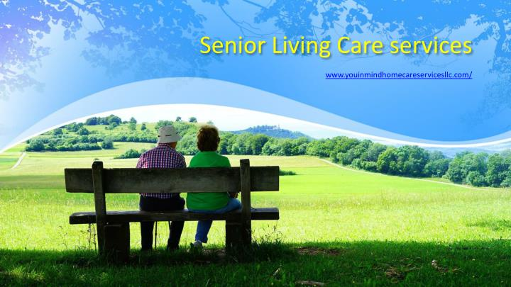 senior living care services n.