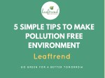 5 simple tips to make pollution free environment