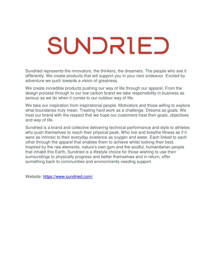 sundried represents the innovators the thinkers n.