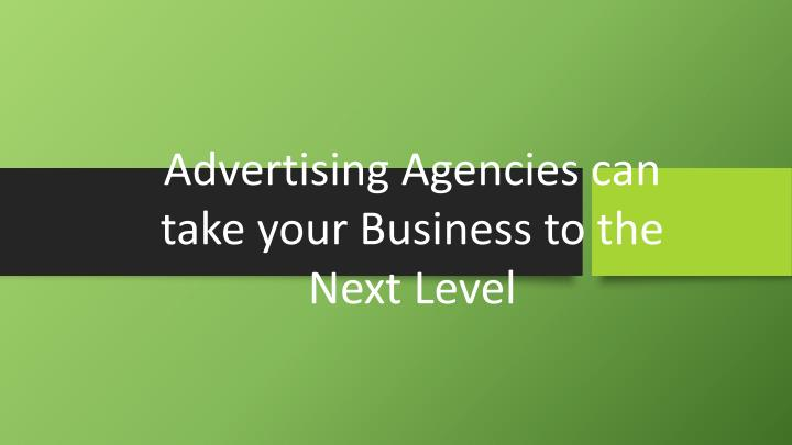 advertising agencies can take your business n.