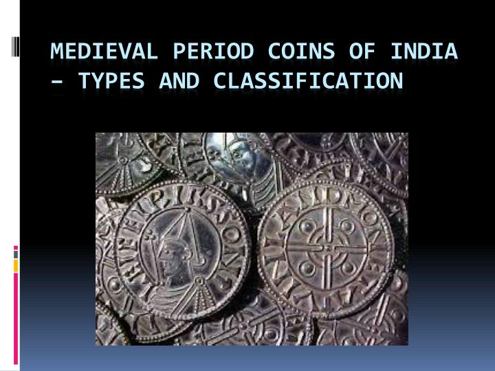 medieval period coins of india types and classification n.
