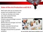 state of the art production and r d