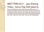 0857 7940 5211 jasa editing video same day edit