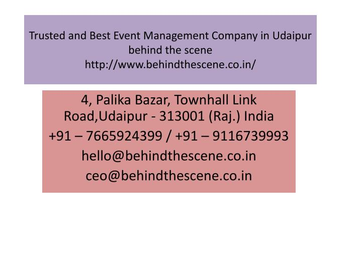 trusted and best event management company in udaipur behind the scene http www behindthescene co in n.
